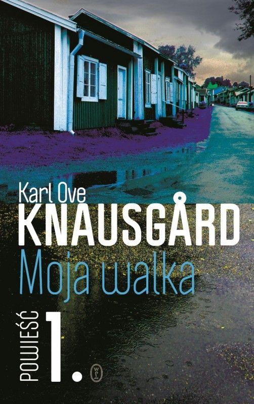 """Moja walka"" t.1 Karl Ove Knausgard"