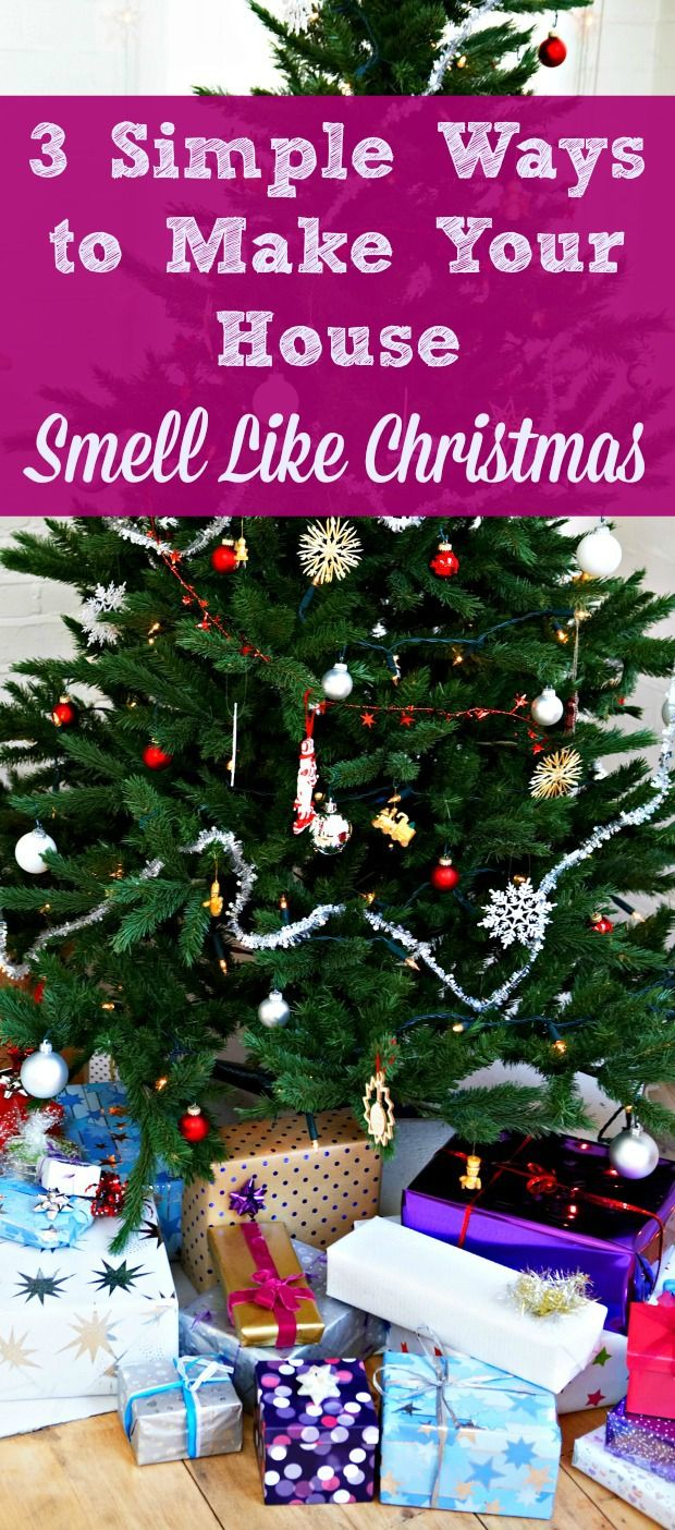 Here are 3 simple and inexpensive ways to make your house smell like Christmas, from Thanksgiving all the way through the New Year.