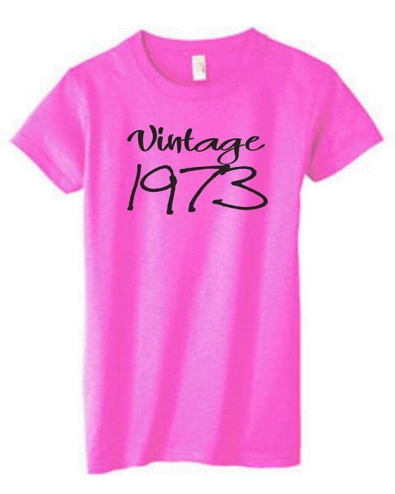 Vintage 1973 ladies shirt for 40th birthday
