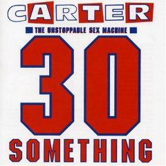 Carter the Unstoppable Sex Machine (1991)