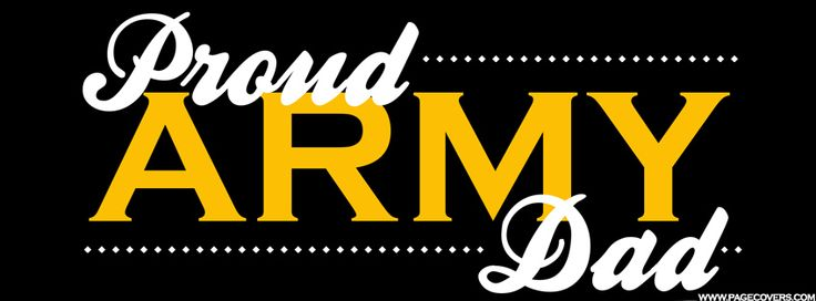 Proud Army Dad Facebook Cover | Facebook Covers | Pinterest