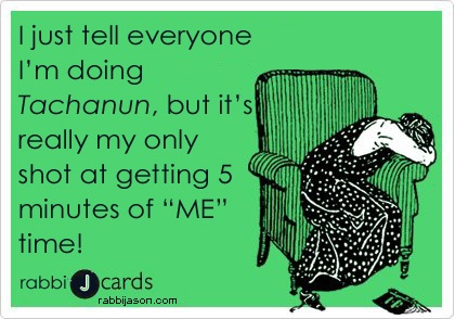"I just tell everyone I'm doing Tachanun, but it's really my only shot at getting 5 minutes of ""ME"" time! By Rabbi Jason Miller"