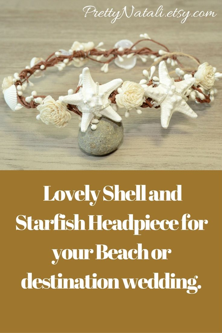 Pretty and original Beach Wedding Headpiece with real mini hand painted starfishes, sea shells, sola flowers and seed beads. Beach Wedding Hair Accessories, Mermaid Shell Crown, Starfish Sola Flower Headband, Bridal Seashell Headpiece, Little Mermaid, Bridesmaids Tiara #beachwedding #mermaid #shellcrown #starfishcrown