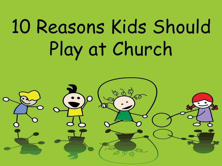 10 Reasons Kids Should Play at Church ~ RELEVANT CHILDREN'S MINISTRY