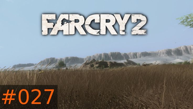 [#027] Far Cry 2 (PC) Gameplay