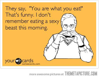 You are what you eat: Quote