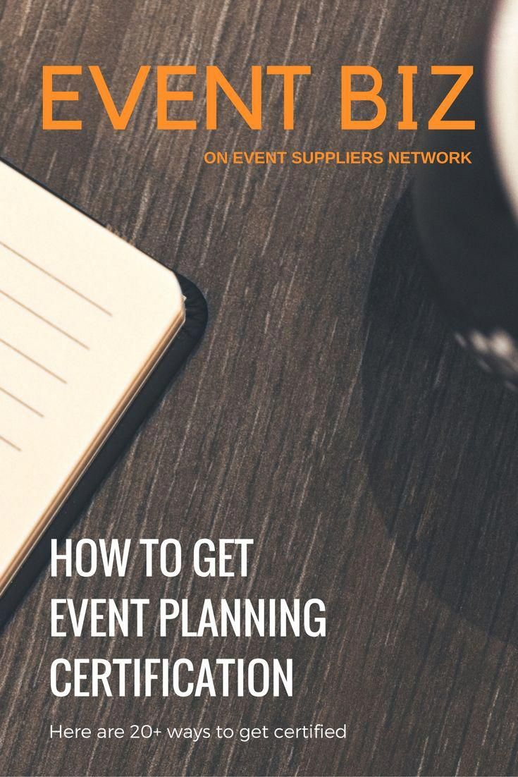 20 Ways To Get Event Planning Certification Event Suppliers Network Event Planning Certification Certified Event Planner Event Planning Career