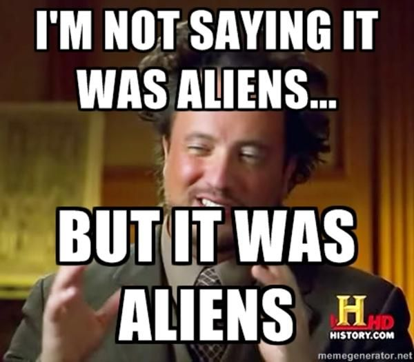 Ancient Aliens | Know Your Meme