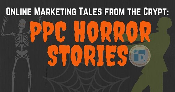 Are you a digital marketer? Do you have #PPC Horror Stories? Read our Halloween inspired blog & share your horror stories!