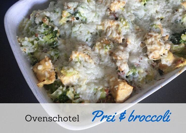 Prei / Broccoli ovenschotel
