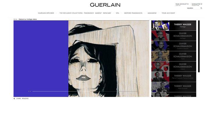 Guerlain Ecomm - Video page http://www.guerlain.com/int/en-int/heritage/videos.html#thierry-wasser-inspirational-dialogue-
