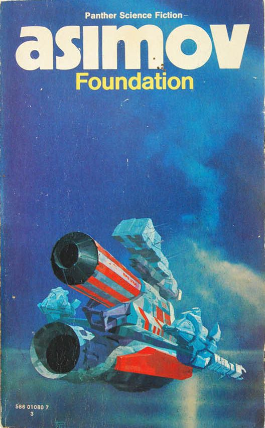 Foundation by Isaac Asimov (Panther:1979) | cover art by Chris Foss