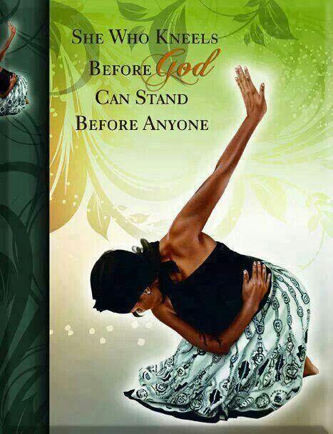 She who kneels before God...
