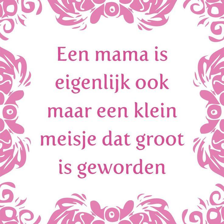 Tegeltjeswijsheid.nl - een uniek presentje - Een mama is  Vandaag een lief tegeltje voor alle mama's! Tag je moeder eens!  Het is over een paar weken al moederdag, dus wij hebben onze moederdagtegels en spreukborden in de aanbieding gedaan. Kijk op onze shop voor heel veel  mooie, lieve en grappige teksten voor je moeder. Een leuk, origineel en blijvend cadeau.  http://www.tegeltjeswijsheid.nl/een-mama-is.html