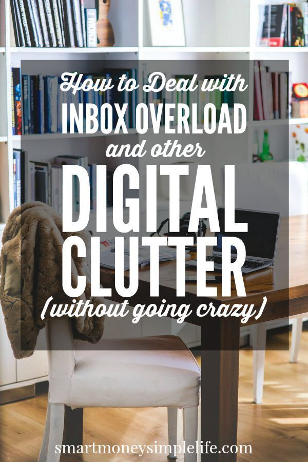 How to Deal with Inbox Overload and Other Digital Clutter (without going crazy) | Is your PC hard drive nearly full and email inbox bursting at the seams? Get ready for an intervention. It's time to get that digital clutter under control. Now! #DigitalClutter #SimpleLife - Smart Money, Simple Life