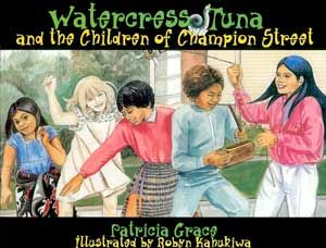 """""""Watercress Tuna and the Children of Champion Street"""", by Patricia Grace, illustrated by Robyn Kahukiwa - A Tuna with a magic throat bounces out of Cannons Creek in Porirua, then flies in and out of the houses in nearby Champion Street distributing magic gifts.  Also available in Te reo Māori and Samoan versions."""