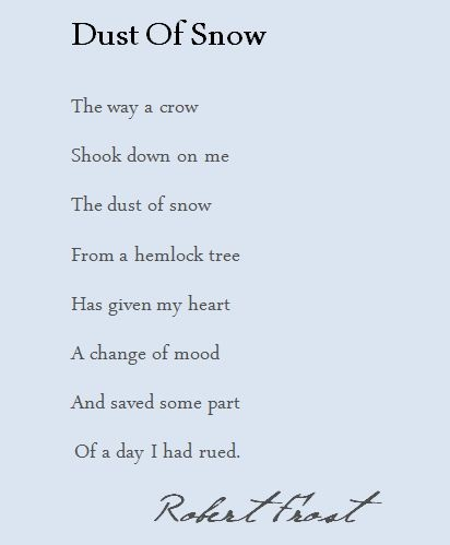 "the imagery in dust of snow by robert frost and the external and internal journey in everything that This teach-ready packet has everything you need allusion, personification, imagery help students enjoy analyzing robert frost's poem, ""dust of snow."