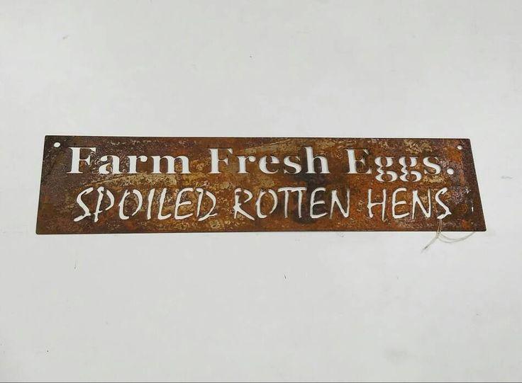 Farm Fresh Eggs. Spoiled Rotten Hens. Chicken coop sign.