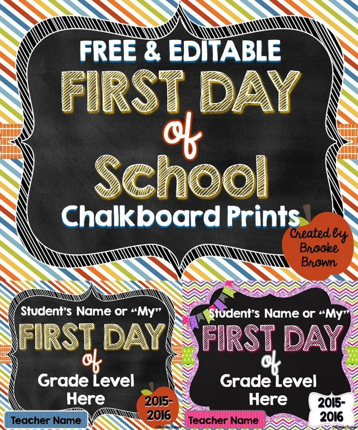 FREE & EDITABLE First Day of School Chalkboard Prints in Boy/Neutral and Girl versions!