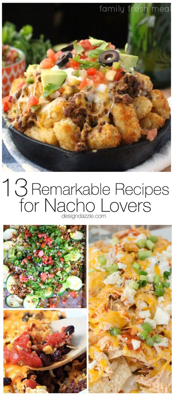 If you love all the flavors of nachos but don't always have the time to put a tray of them together, these 13 remarkable nacho recipes are sure to satisfy!