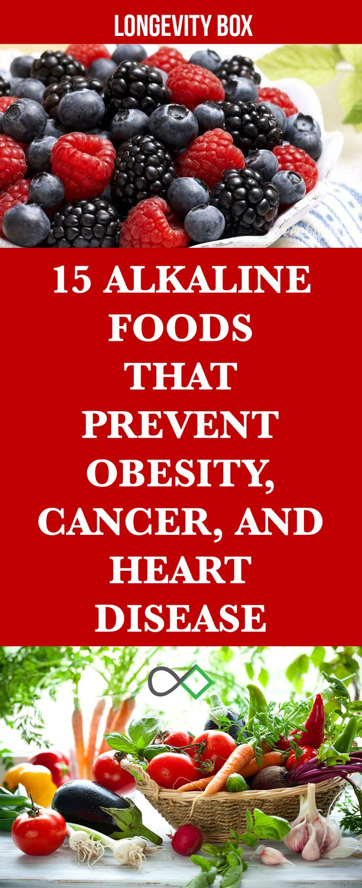 15 ALKALINE FOODS THAT PREVENT OBESITY, CANCER, AND HEART DISEASE