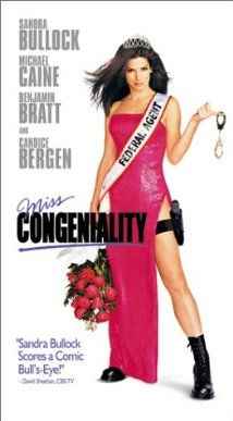 Miss Congeniality is an action comedy starring Sandra Bullock.  Bullock plays an FBI agent that must go under cover in the Miss USA beauty pageant to prevent a bombing of the event.