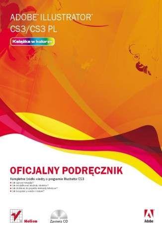 Adobe Illustrator CS3/CS3 PL. Oficjalny podręcznik - Adobe Creative Team