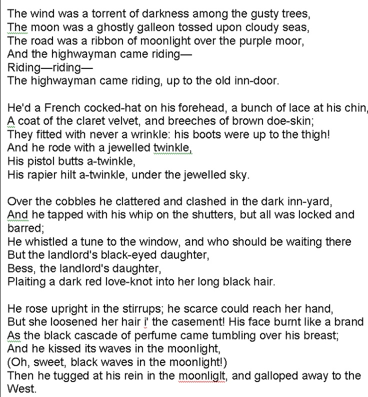 poem alfred noyes the highwayman Get an answer for 'what are the four metaphors and two similies in alfred noyes' poem the highwayman ' and find homework help for other the highwayman questions at enotes.