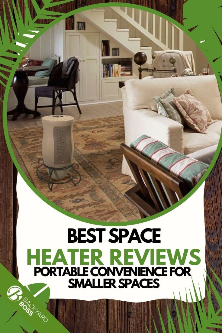 The Best Space Heaters You Should Consider Best Space Heater