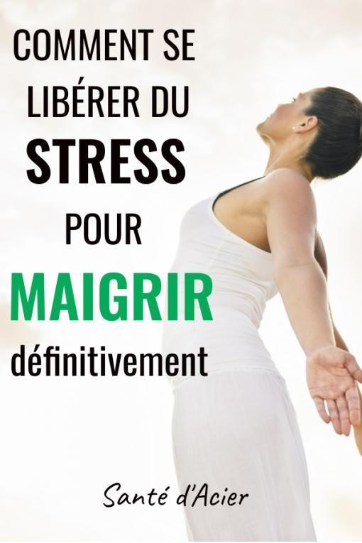 Comment réduire le stress   Astuces pour maigrir