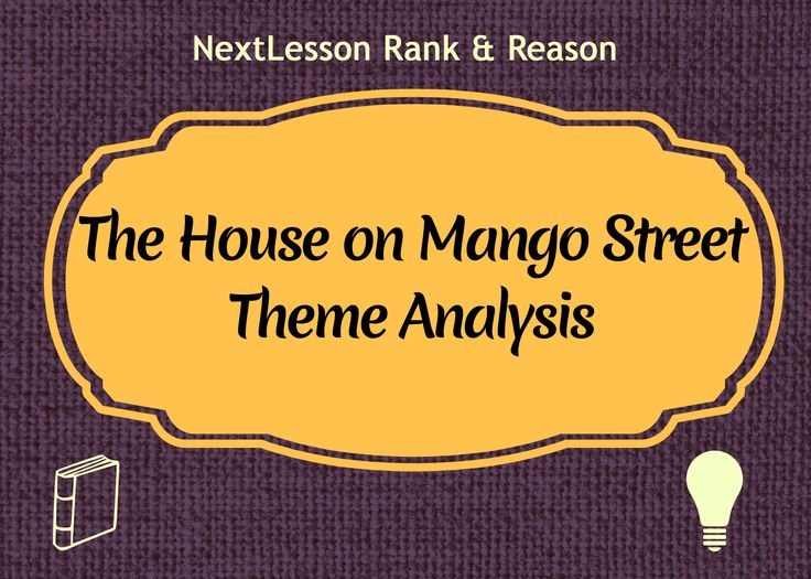 best the house on mango street ideas sandra the house on mango street theme analysis critical thinking problem solving skills collaboration skills