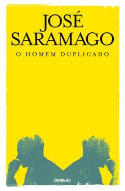 The Double by Jose Saramago Adapted into a Film by Denis Villeneuve (ENEMY)