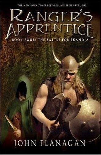 Ranger's Apprentice 4 :The Battle of Skandia