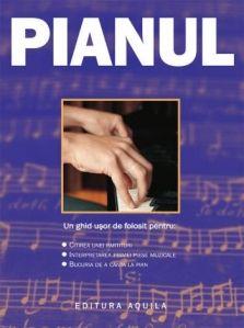 Pianul - Editura Aquilla; Varsta:5+; Pianul este un ghid introductiv pentru cei care doresc să înveţe să cânte la pian. Cartea cuprinde o privire de ansamblu asupra istoriei acestui instrument, exerciţii practice şi fragmente din opere, dar şi sfaturi cu privire la întreţinerea unui pian.