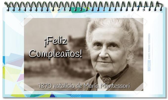 Hoy es cumpleaños de María Montessori ¡Felicidades Maestra! #ColegioChristaMcAuliffe, #MariaMontessori, #Montessori