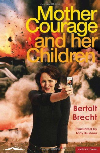mother courage and her children research papers Mother courage and her children by bertolt brecht this extract from mother courage and her children, by bertolt brecht, translated by michael hofmann and john willett, is located in the prologue and the opening scene of the play, at a point where the author dispels.