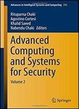 Advanced Computing And Systems For Security: Volume 2 (advances In Intelligent Systems And Computing) free ebook