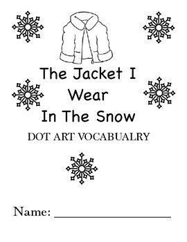 The Jacket I Wear In The Snow DOT ART (Speech, Autism
