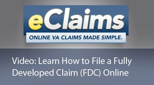 eClaims online VA claims made simple. Video: Learn How to File a Fully Developed Claims (FDC) Online