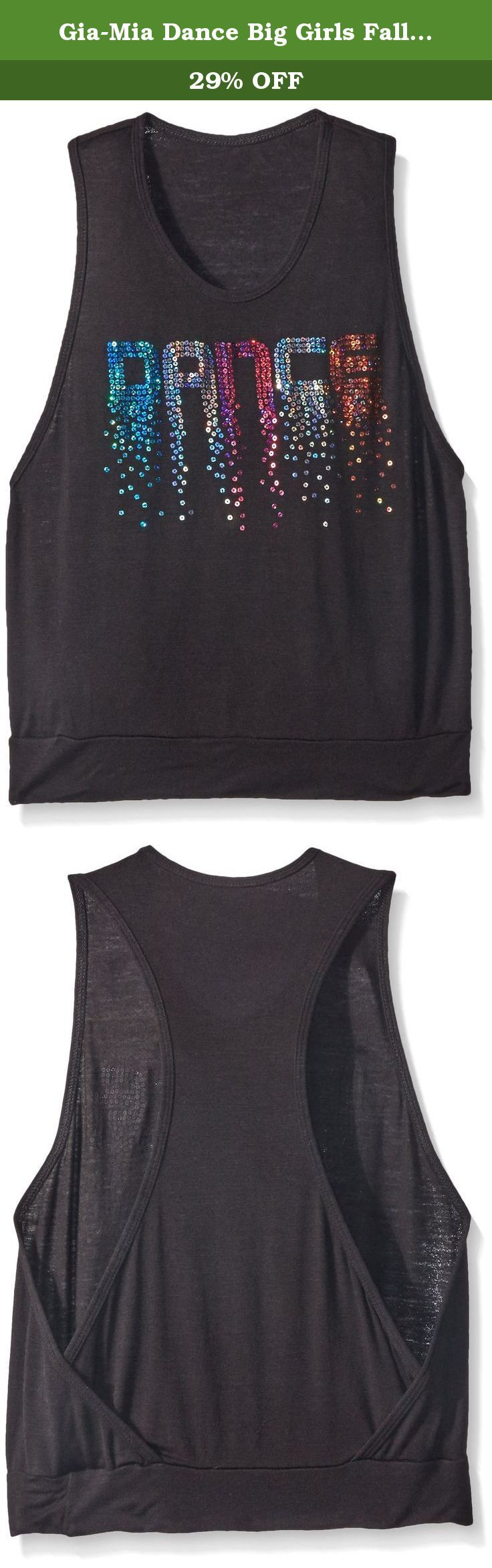 Gia-Mia Dance Big Girls Falling Tank, Black, Small. This rayon spandex tank features a stylish back and cut out sides for the perfect combination of comfort and fashion. You can layer multiple colors underneath to match the sequin dance motif which adds the finishing touch to what will be one of your fave tops ever.