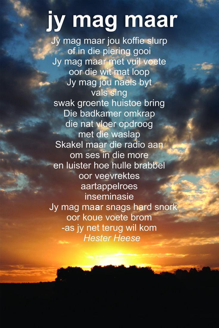 Jy mag maar. Beautiful poem by Hester Heese (I love the honesty)