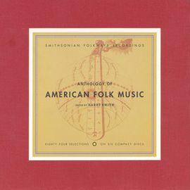 Smithsonian Folkways - Anthology of American Folk Music® - Various Artists