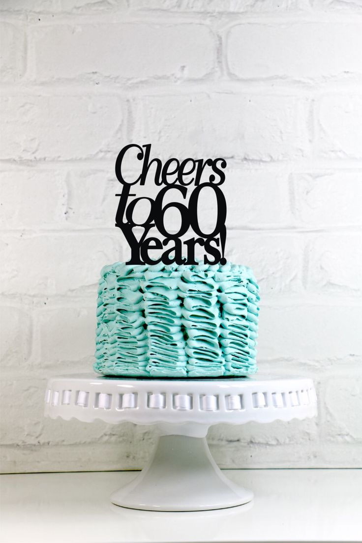 Cheers to 60 Years 60th Anniversary or Birthday Cake Topper or Sign by WyaleDesigns on Etsy https://www.etsy.com/listing/233538930/cheers-to-60-years-60th-anniversary-or