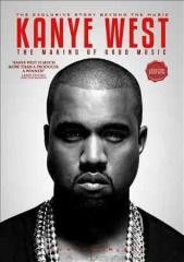 MusicDocumentary:Kanye West MAKING OF GOOD MUSIC