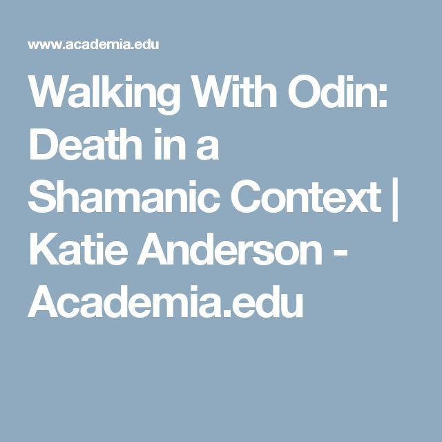 Walking With Odin: Death in a Shamanic Context | Katie Anderson - Academia.edu