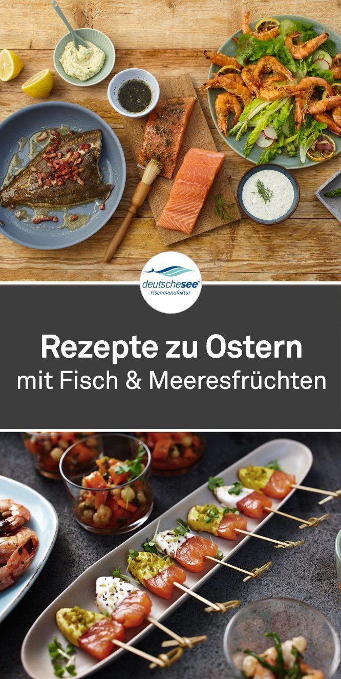 Leckere Rezeptideen Für Das Osterfest Selbstverständlich Mit Viel Fisch Rezepte Essen Nudelgerichte