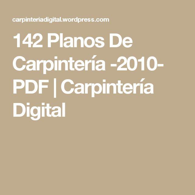 142 Planos De Carpintería -2010- PDF | Carpintería Digital