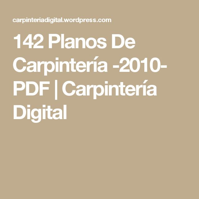 M s de 25 ideas incre bles sobre planos de carpinter a que for Planos de muebles de madera pdf