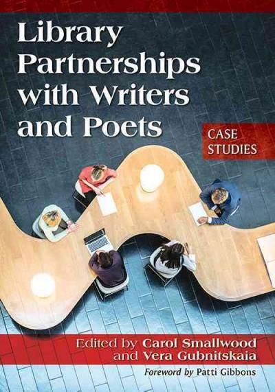 Library Partnerships With Writers and Poets: Case Studies