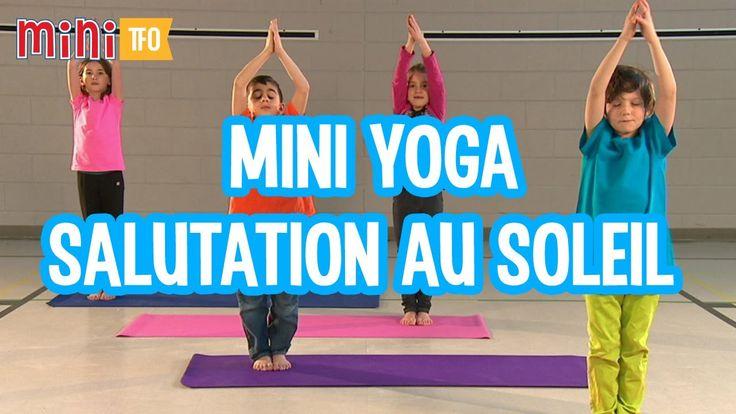 Mini Yoga : Salutation au soleil